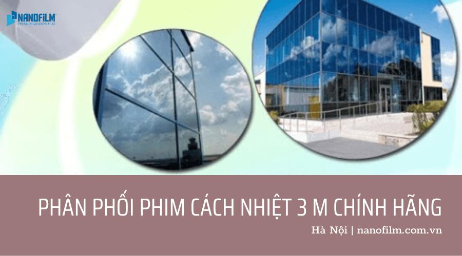 Địa chỉ phân phối phim cách nhiệt 3m chính hãng tại Hà Nội