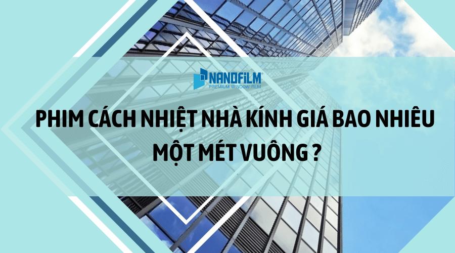 Phim cách nhiệt nhà kính giá bao nhiêu một m2?