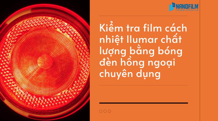kiểm tra film cách nhiệt chất lượng bằng đèn hồng ngoại