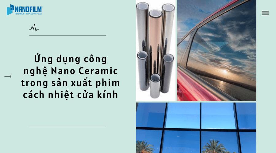 ứng dụng công nghệ sản xuất nano ceramic trong phim cách nhiệt cửa kính