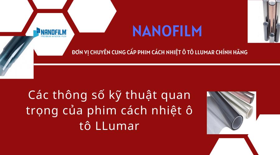 Các thông số kỹ thuật quan trọng của phim cách nhiệt nhà kính LLumar