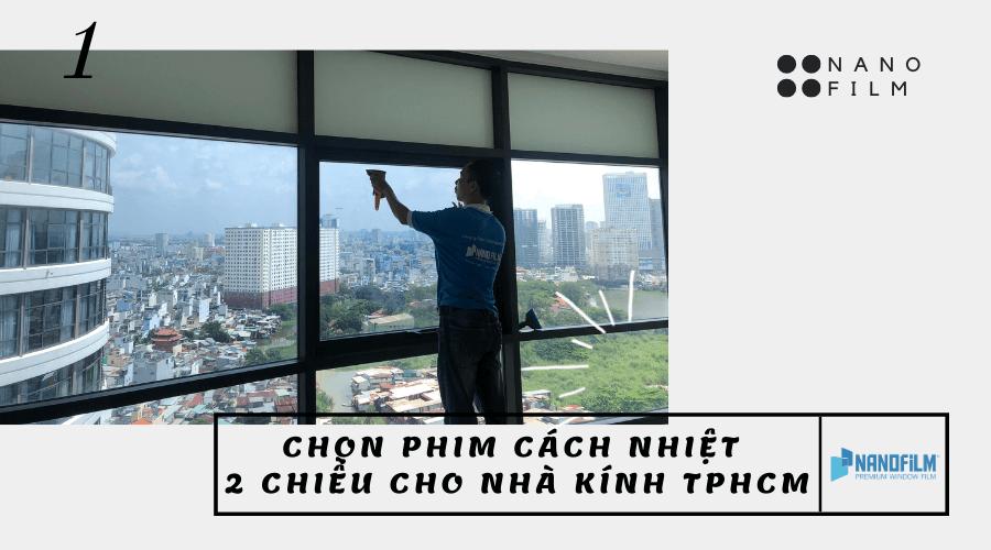 Cách chọn phim cách nhiệt nhà kính 2 chiều TPHCM