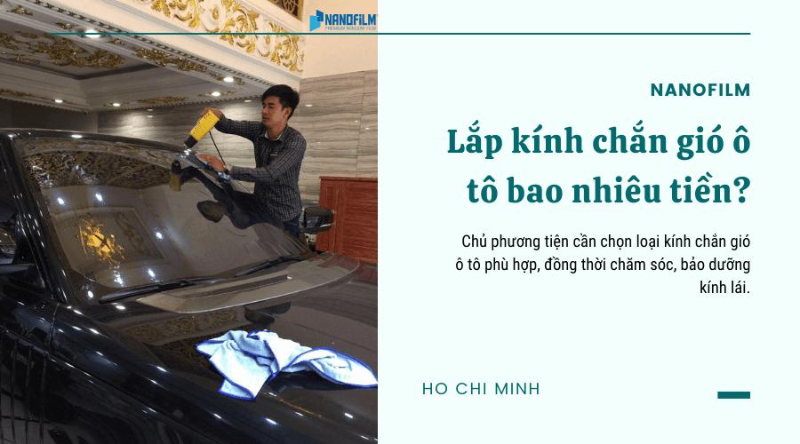 Lắp kính chắn gió ô tô bao nhiêu tiền?