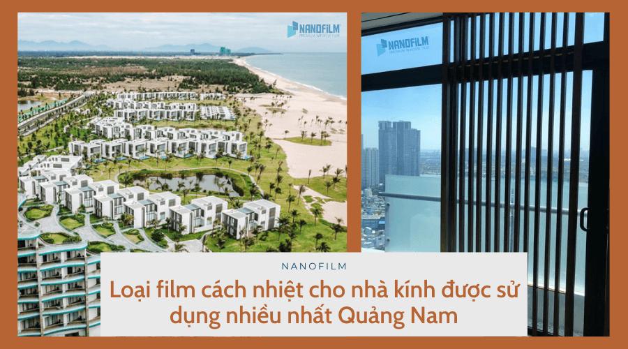 Loại film cách nhiệt cho nhà kính được sử dụng nhiều nhất Quảng Nam