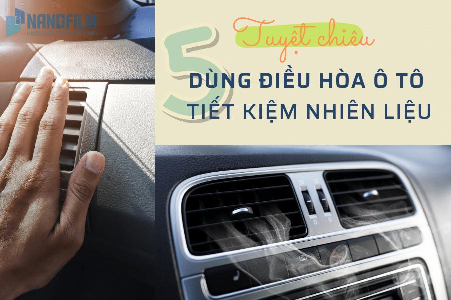 cách dùng điều hoa ô tô tiết kiệm nhiên liệu