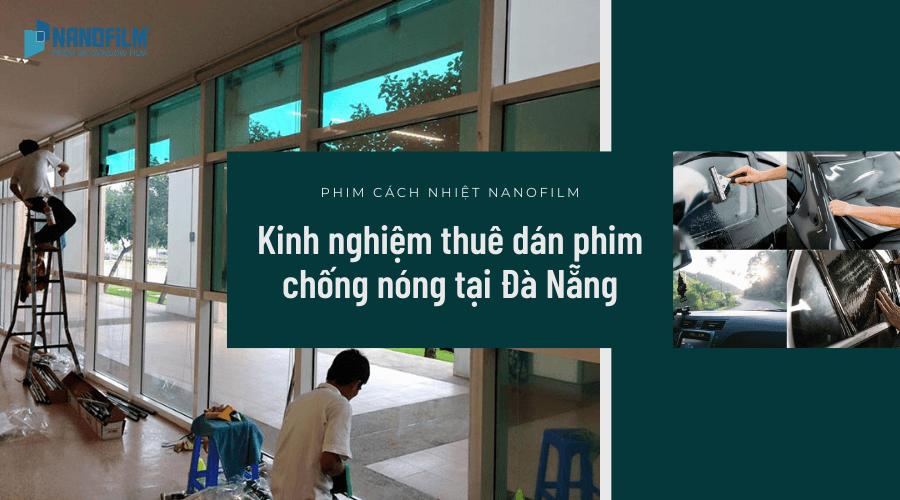 Kinh nghiệm thuê địa chỉ dán phim cách nhiệt Đà Nẵng