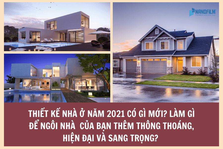 Thiết kế nhà ở hiện đại 2021