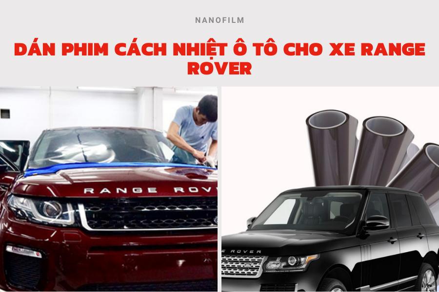 dán phim cách nhiệt cho xe Range Rover