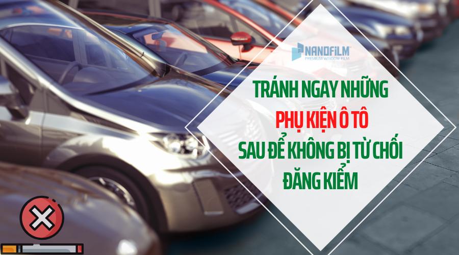 Có một số phụ kiện ô tô được gắn thêm do tài xế chưa tìm hiểu kỹ