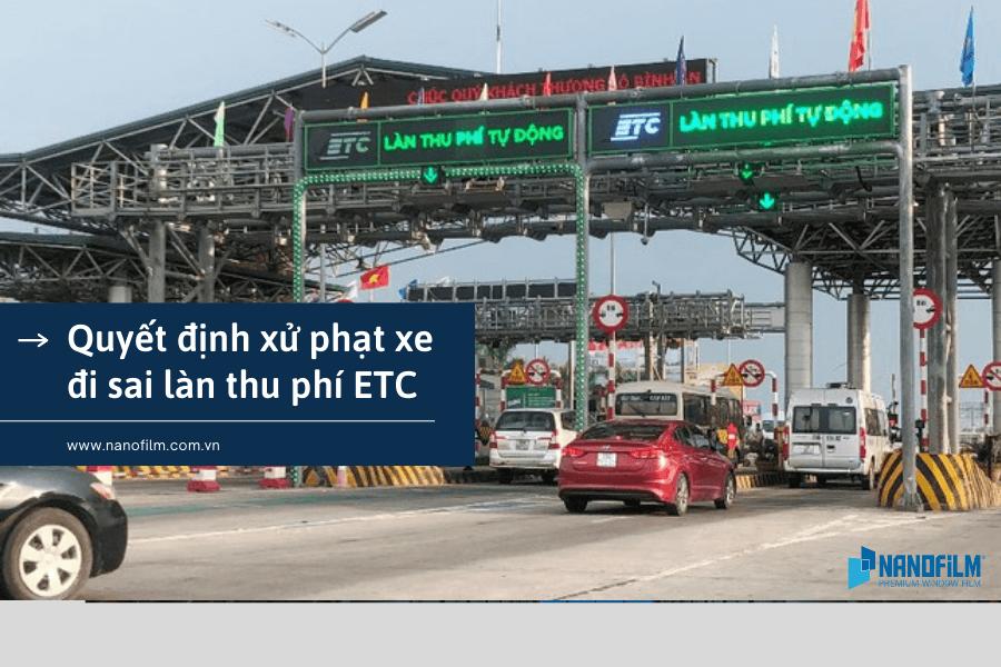Quyết định xử phạt xe đi sai làn thu phí ETC