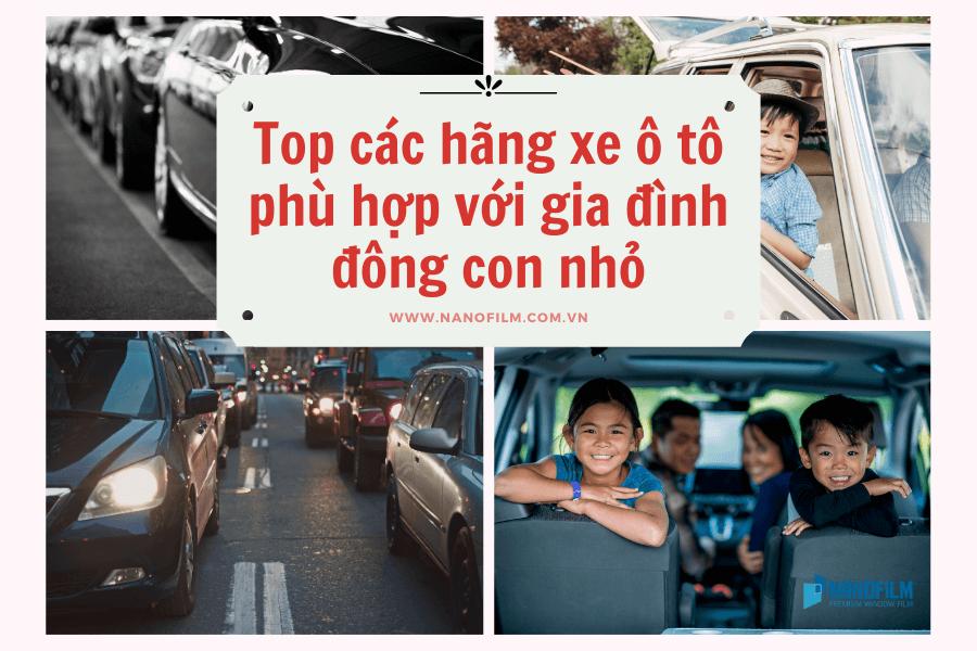 Top các hãng xe ô tô phù hợp với gia đình đông con nhỏ