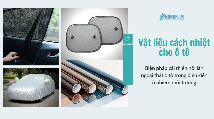 Biện pháp cải thiện nội - ngoại thất ô tô trong điều kiện ô nhiễm môi trường