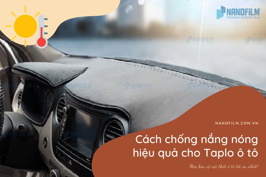 Cách chống nắng nóng hiệu quả cho Taplo ô tô
