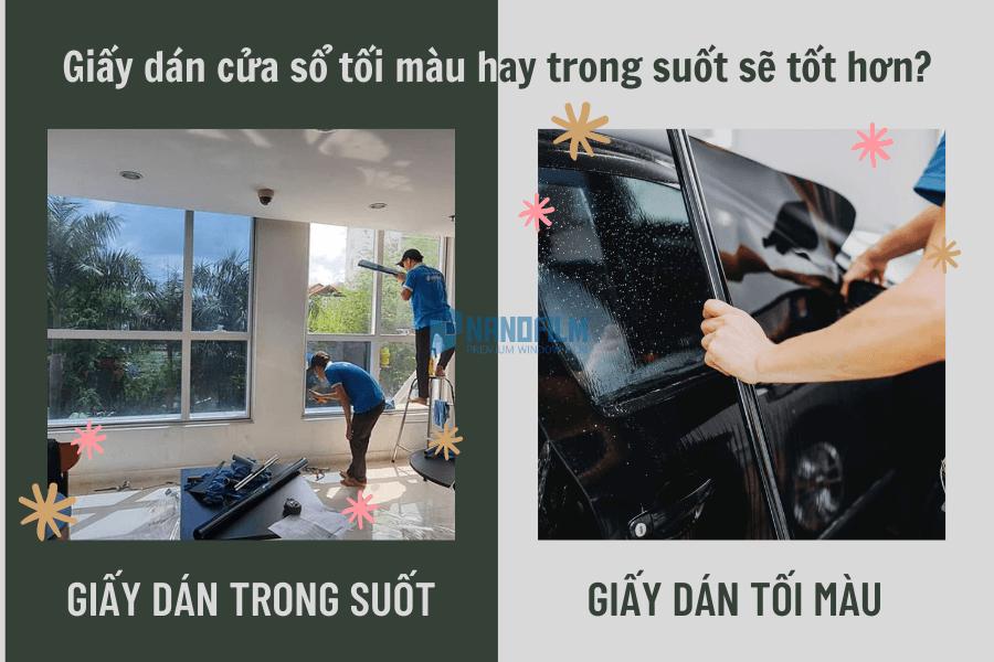 Giấy dán cửa sổ tối màu hay trong suốt sẽ tốt hơn?