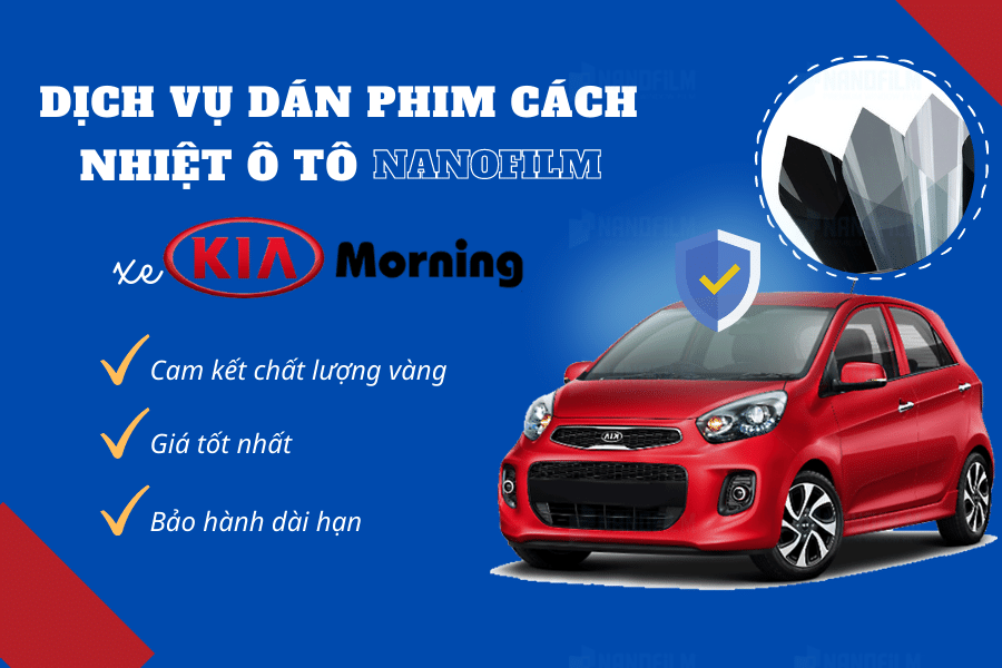 dán phim cách nhiệt ô tô xe kia morning