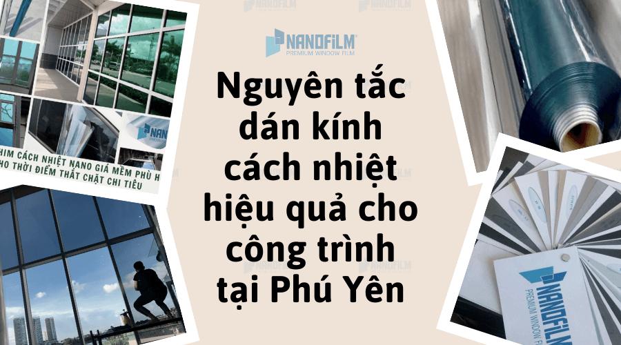 Nguyên tắc dán kính cách nhiệt hiệu quả cho công trình tại Phú Yên