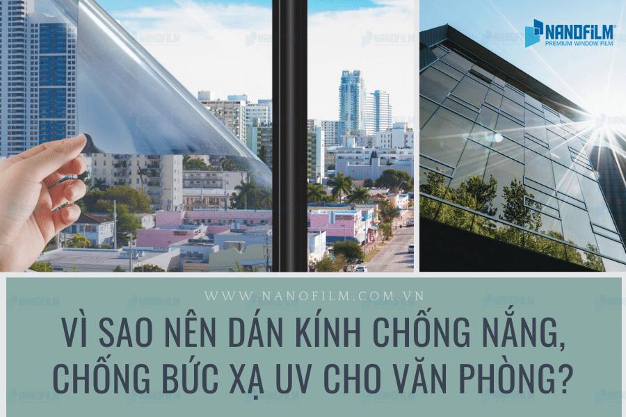 Vì sao nên dán kính chống nắng, chống bức xạ UV cho văn phòng?
