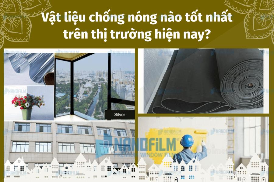 Vật liệu chống nóng nào tốt nhất trên thị trường hiện nay?