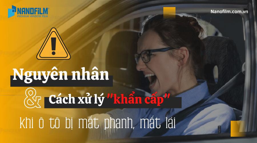 cách xử lý khi ô tô bị mất phanh