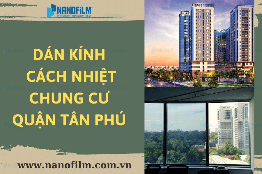 Dán kính cách nhiệt chung cư quận Tân Phú an toàn, bền bỉ