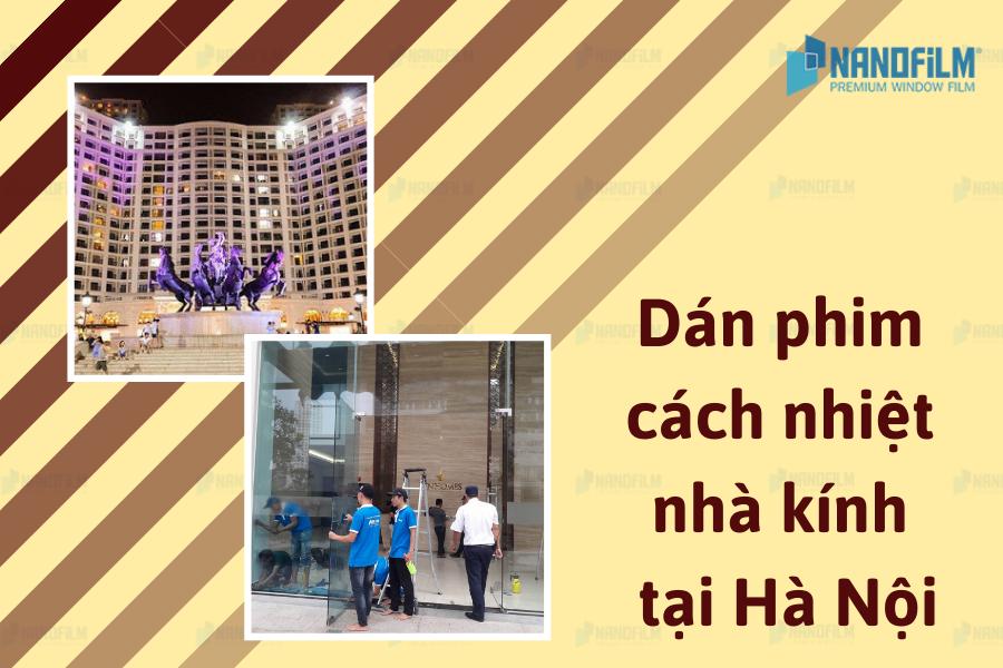 Dịch vụ dán phim cách nhiệt nhà kính cho trung tâm thương mại tại Hà Nội uy tín