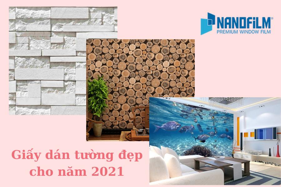 Giấy dán tường đẹp cho năm 2021