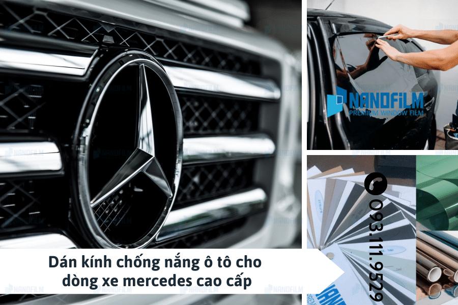 Vì sao cần dán kính chống nắng ô tô cho dòng xe mercedes cao cấp?