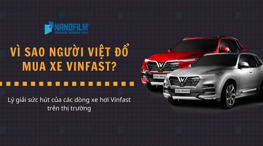 """Vì sao người Việt """"đổ xô"""" mua xe Vinfast?"""