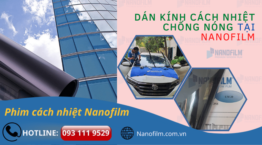 Nanofilm - Dịch vụ dán kính cách nhiệt chính hãng