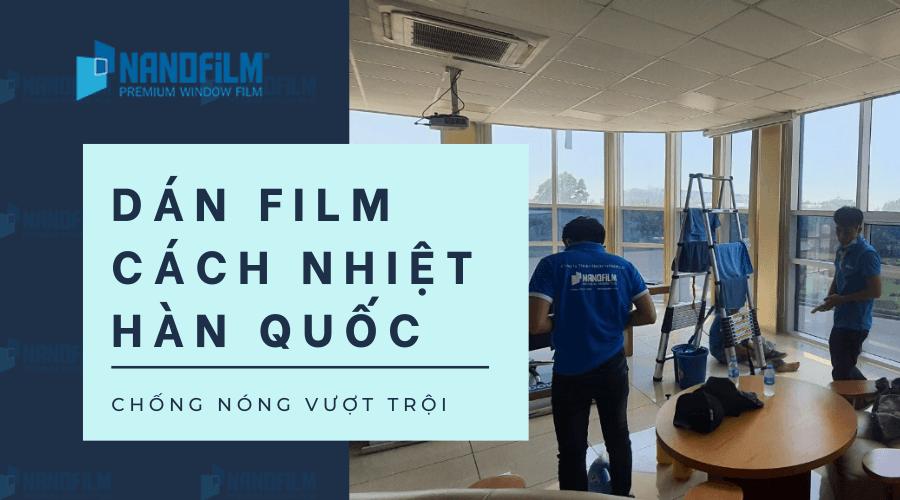 Mua film cách nhiệt sản xuất theo công nghệ Hàn quốc uy tín chất lượng