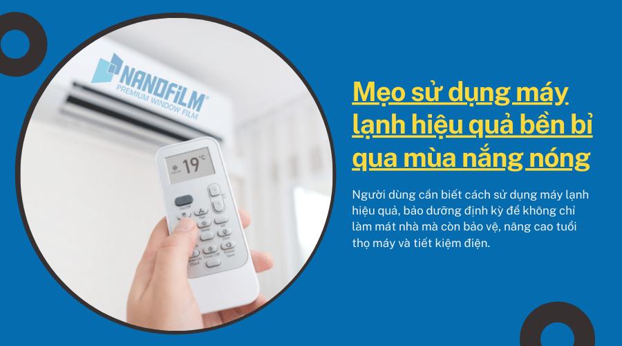 Mẹo sử dụng máy lạnh hiệu quả bền bỉ qua mùa nắng nóng