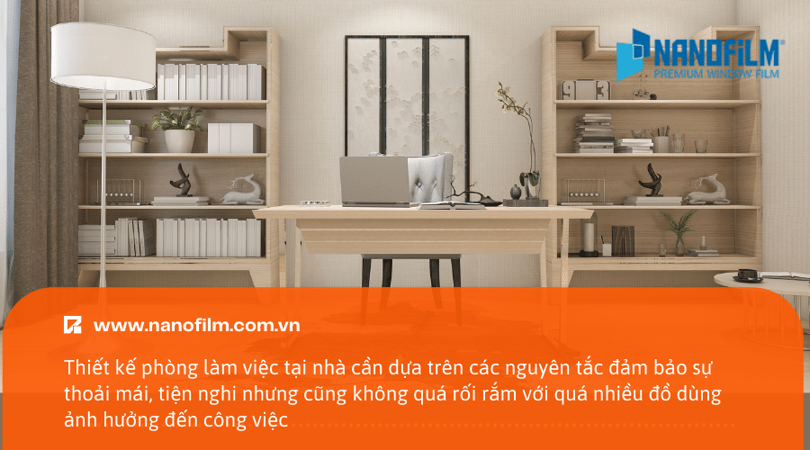 Thiết kế phòng làm việc tại nhà cần dựa trên các nguyên tắc đảm bảo sự thoải mái