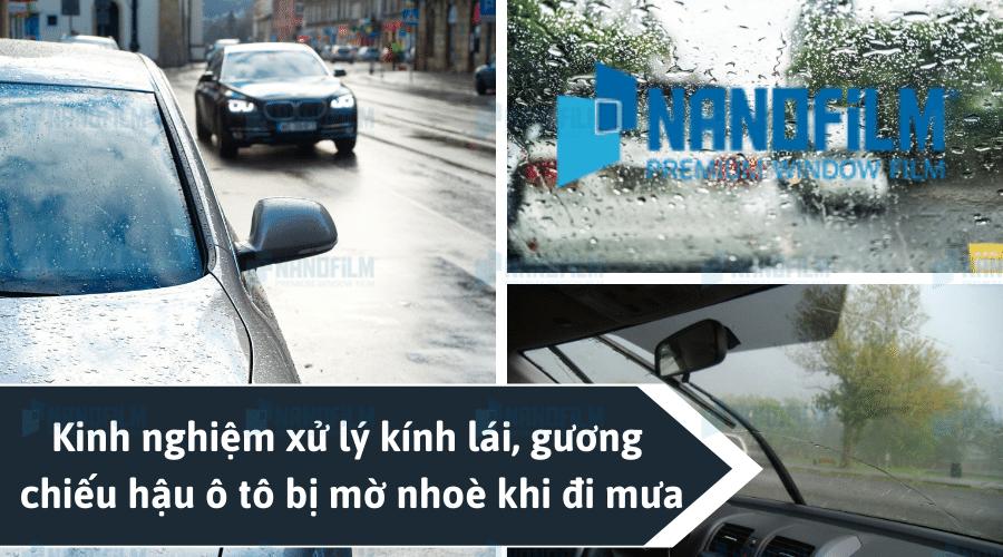 Kinh nghiệm xử lý kính lái, gương chiếu hậu ô tô bị mờ nhoè khi đi mưa