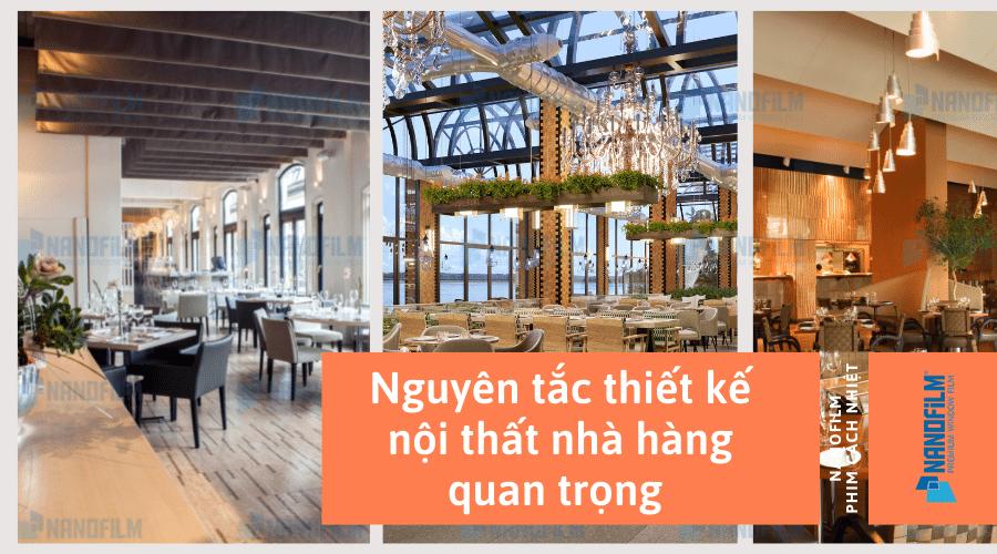 Nguyên tắc thiết kế nội thất nhà hàng quan trọng cần biết