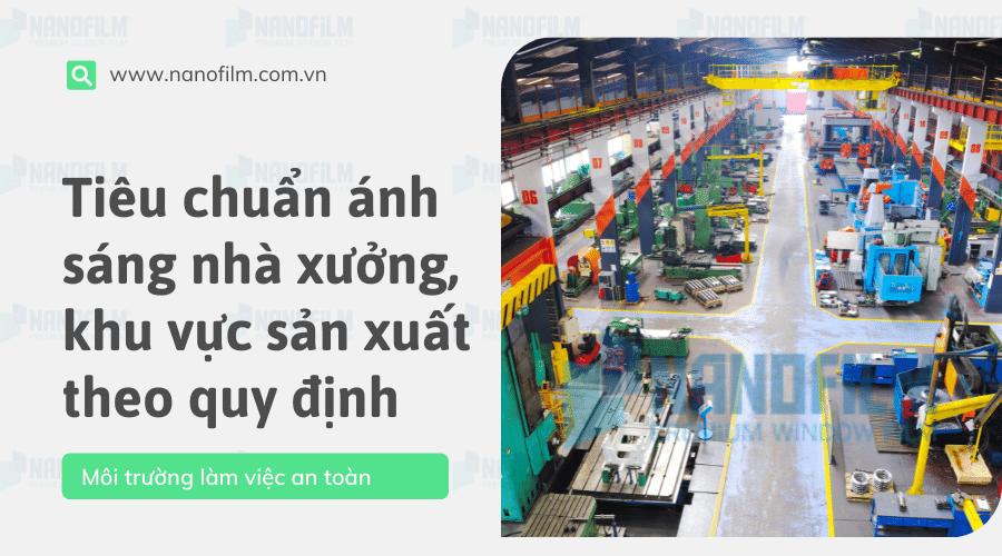 Tiêu chuẩn ánh sáng nhà xưởng, khu vực sản xuất theo quy định