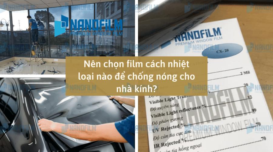 Nên chọn film cách nhiệt loại nào để chống nóng cho nhà kính?