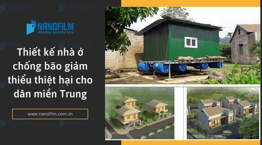 Thiết kế nhà ở chống bão giảm thiểu thiệt hại cho dân miền Trung