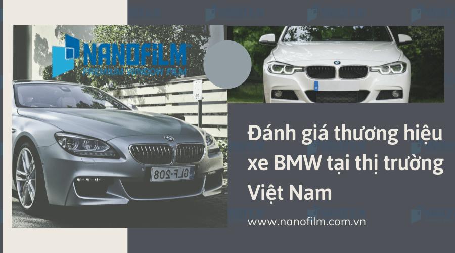Đánh giá thương hiệu xe BMW tại thị trường Việt Nam