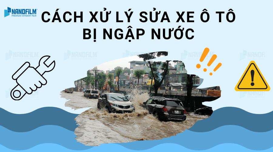 sửa xe ô tô bị ngập nước